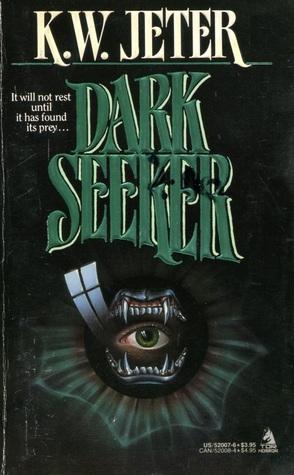 Dark Seeker by K.W. Jeter