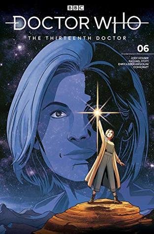 Doctor Who: The Thirteenth Doctor #6 by Rachael Stott, Enrica Eren Angiolini, Jody Houser