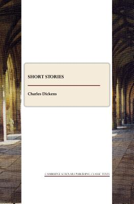 Short Stories by Charles Dickens