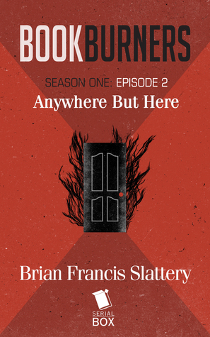 Anywhere But Here by Mur Lafferty, Max Gladstone, Margaret Dunlap, Brian Francis Slattery