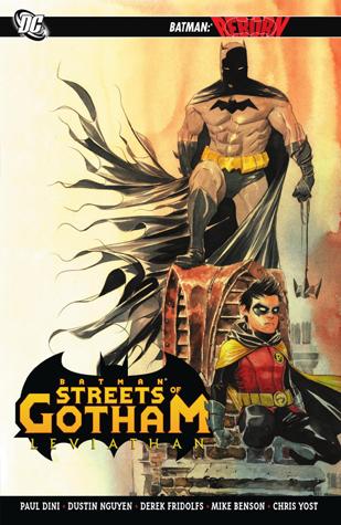 Batman: Streets of Gotham - Leviathan by Dustin Nguyen, Paul Dini, Derek Fridolfs, Christopher Yost, Mike Benson