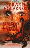 Road to Hell by Gerard Houarner