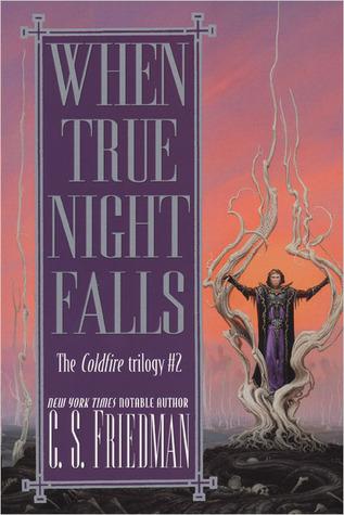 When True Night Falls by C.S. Friedman
