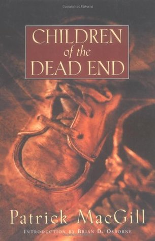 Children of the Dead End by Brian D. Osborne, Patrick MacGill