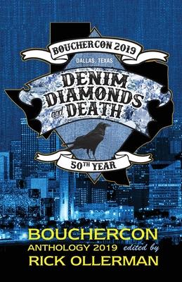 Denim, Diamonds and Death: Bouchercon Anthology 2019 by