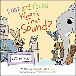 Lost and Found, What's that Sound? by Jonathan Ying, Victoria Ying