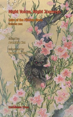 Night Voices, Night Journeys by Ken Asamatsu, Masaki Yamada, Osamu Makino, Yoshiki Shibata, Okina Kamino, Robert M. Price, Masahiko Inoue, Motoi Murata