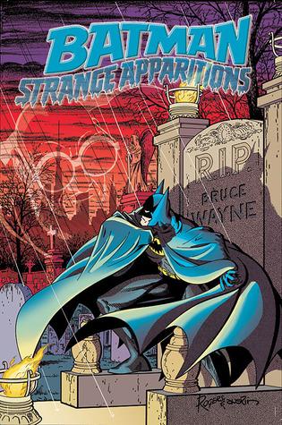 Batman: Strange Apparitions by Steve Englehart, Len Wein, Terry Austin, Walter Simonson, Marshall Rogers