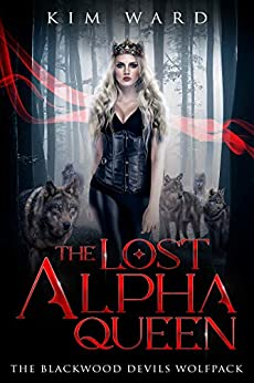 The Lost Alpha Queen by Kim Ward