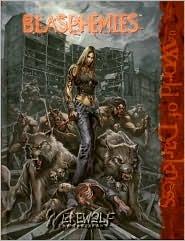 Blasphemies (Werewolf: The Forsaken) by Wayne Peacock, Chuck Wendig, Aaron Dembski-Bowden