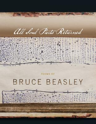 All Soul Parts Returned by Bruce Beasley