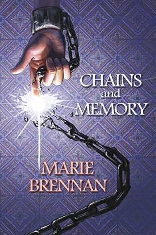 Chains and Memory by Marie Brennan