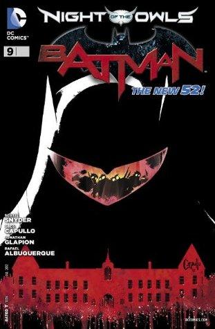 Batman (2011-2016) #9 by Scott Snyder, Rafael Albuquerque, Greg Capullo, James Tynion IV