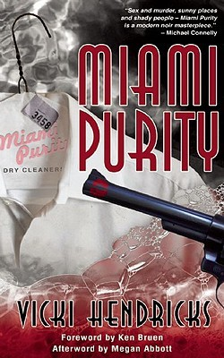 Miami Purity by Megan Abbott, Vicki Hendricks, Ken Bruen