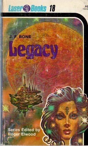 Legacy by J.F. Bone