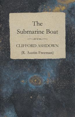 The Submarine Boat by Clifford Ashdown