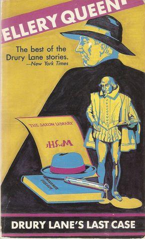 Drury Lane's Last Case by Barnaby Ross, Ellery Queen