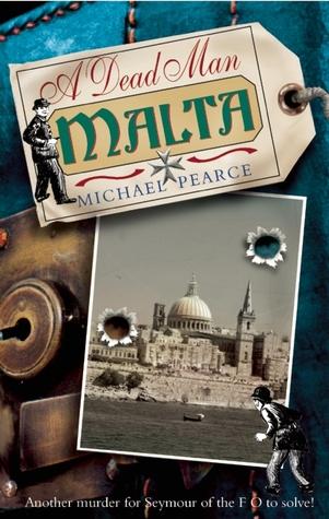 A Dead Man in Malta by Michael Pearce