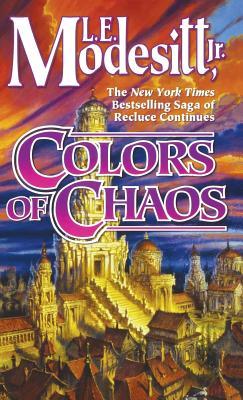 Colors of Chaos by L. E. Modesitt