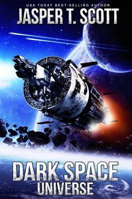 Dark Space Universe (Book 1) by Jasper T. Scott