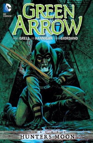 Green Arrow, Vol. 1: Hunters Moon by Ed Hannigan, Dick Giordano, Mike Grell