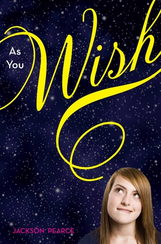 As You Wish by Jackson Pearce