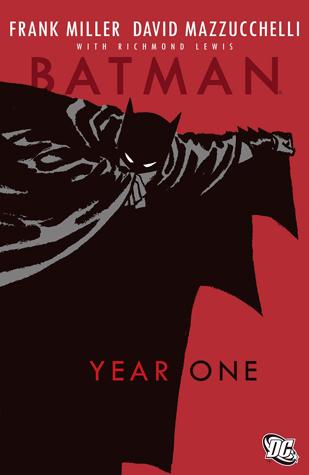 Batman: Year One by Dennis O'Neil, Richmond Lewis, Frank Miller, David Mazzucchelli, Todd Klein