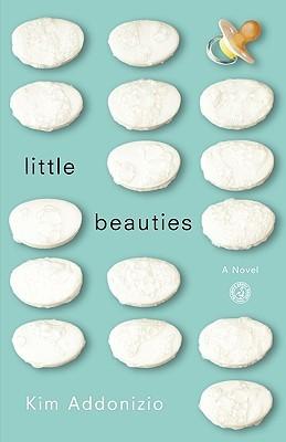 Little Beauties by Kim Addonizio