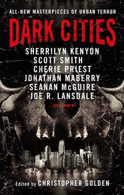 Dark Cities by Scott Smith, Sherrilyn Kenyon