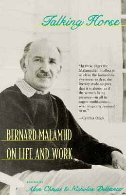Talking Horse: Bernard Malamud on Life and Work by Bernard Malamud