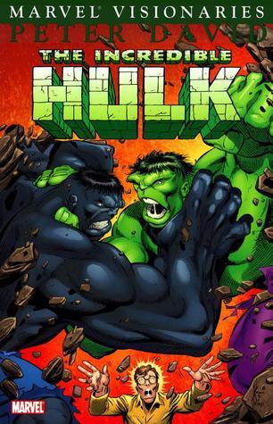The Incredible Hulk Visionaries: Peter David, Vol. 6 by Bill Jaaska, Peter David, Kurt Busiek, Dale Keown