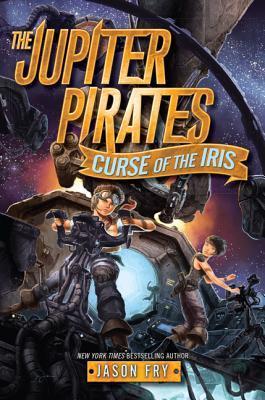 Curse of the Iris by Jason Fry