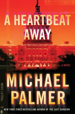 A Heartbeat Away by Michael Palmer