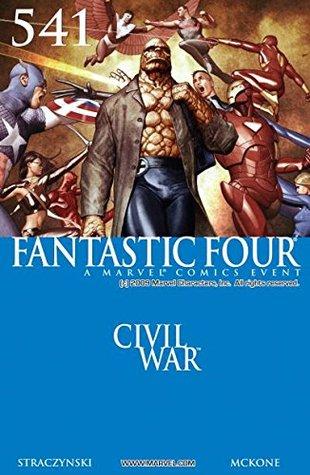 Fantastic Four #541 by Mike McKone, José Ladrönn, Ladronn, Paul Mounts, Andy Lanning, Cam Smith, J. Michael Straczynski