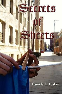 The Secrets of Sheets by Pamela L. Laskin