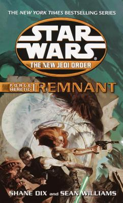 Force Heretic I: Remnant by Sean Williams, Shane Dix