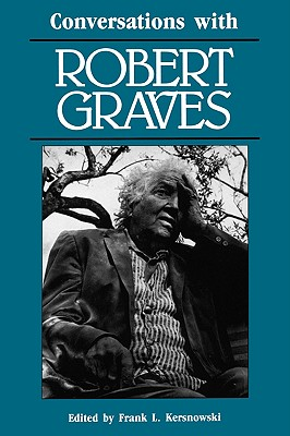 Conversations with Robert Graves by Robert Graves