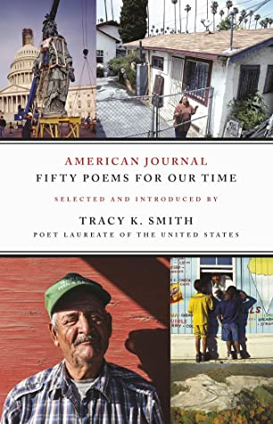 American Journal: Fifty Poems for Our Time by Tracy K. Smith