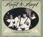 Angel to Angel: A Mother's Gift of Love by Walter Dean Myers