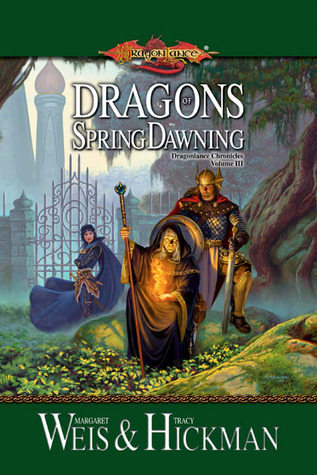 Dragons of Spring Dawning by Margaret Weis, Tracy Hickman