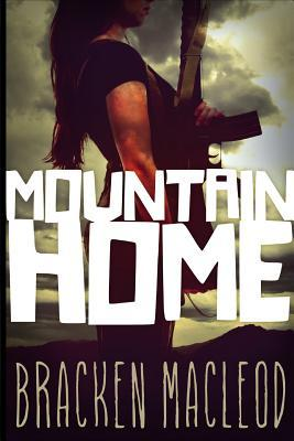 Mountain Home by Bracken MacLeod, James Daley Daley