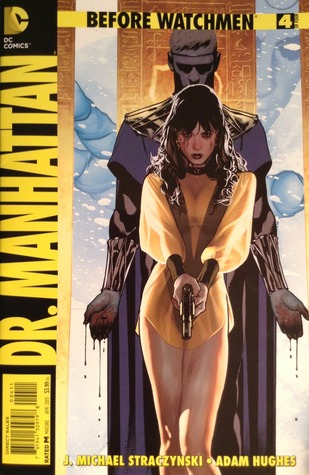 Before Watchmen: Dr. Manhattan #4 by Adam Hughes, J. Michael Straczynski
