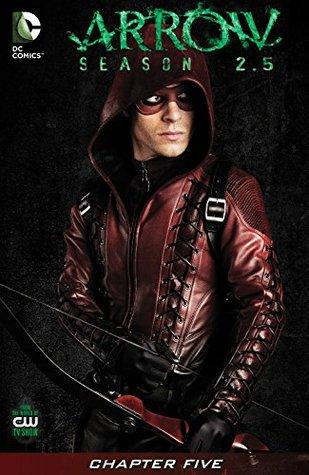 Arrow: Season 2.5 (2014-) #5 by Keto Shimizu, Szymon Kudranski, Joe Bennett, Marc Guggenheim