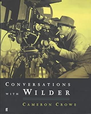 Conversations With Billy Wilder by Cameron Crowe, Billy Wilder
