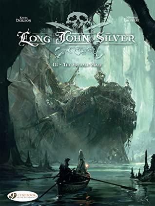 Long John Silver, Vol. 3: The Emerald Maze by Xavier Dorison, Mathieu Lauffray