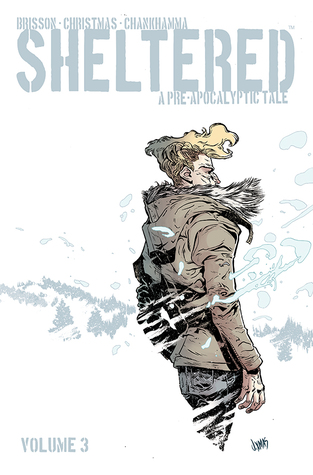 Sheltered, Volume 3 by Johnnie Christmas, Ed Brisson