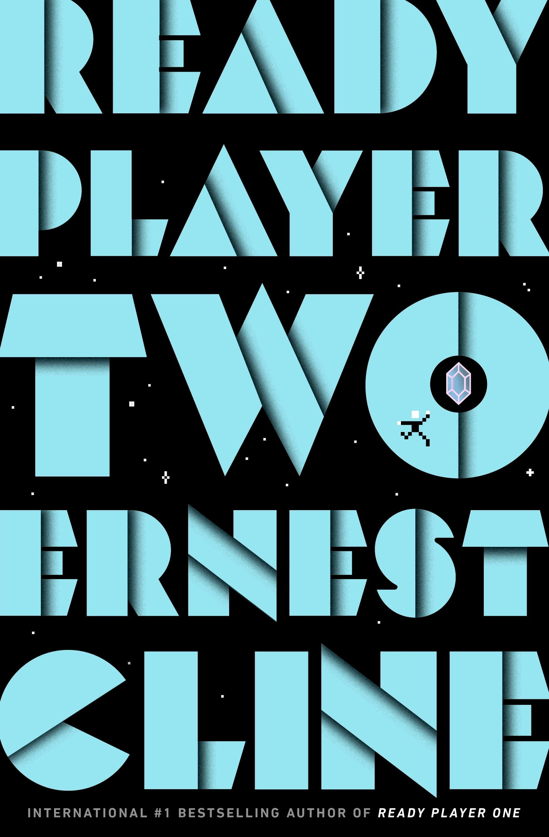 Ready Player Two by Ernest Cline, Ernest Cline