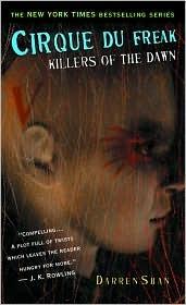 Killers of the Dawn by Darren Shan