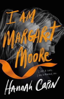 I Am Margaret Moore by Hannah Capin