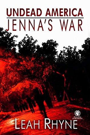 Jenna's War: Undead America by Leah Rhyne